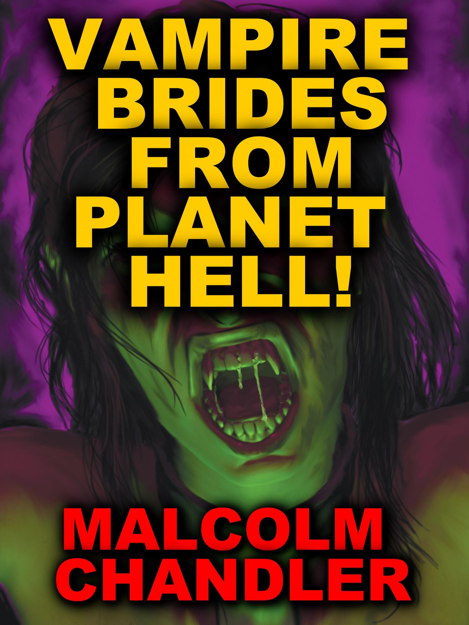 Vampire Brides from Planet Hell